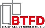 BTFD Berliner Türen & Fenster Design GmbH